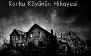 Photo of Korku Köyünün Hikayesi