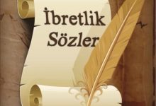 Photo of İBRETLİK SÖZLER – 2