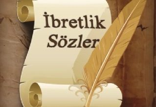 Photo of İBRETLİK SÖZLER – 4